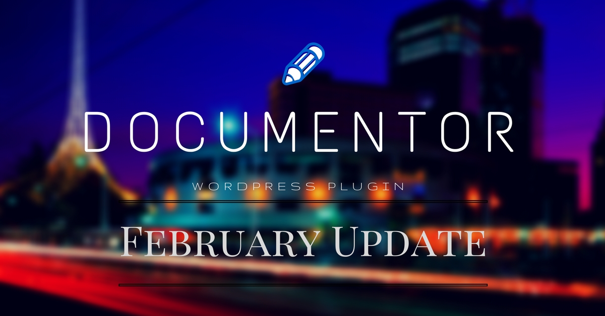 February Update - Documentor v1 5 with Clean Layout and Better UX